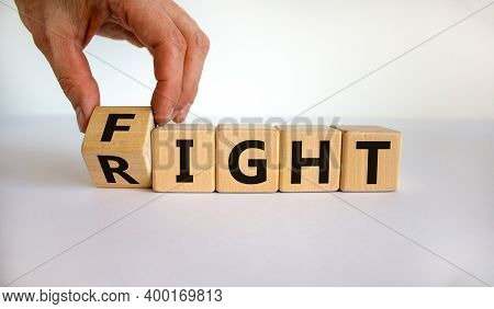 Fight For Your Right. Male Hand Turns Cubes And Changes The Word 'right' To 'fight' On A Beautiful W