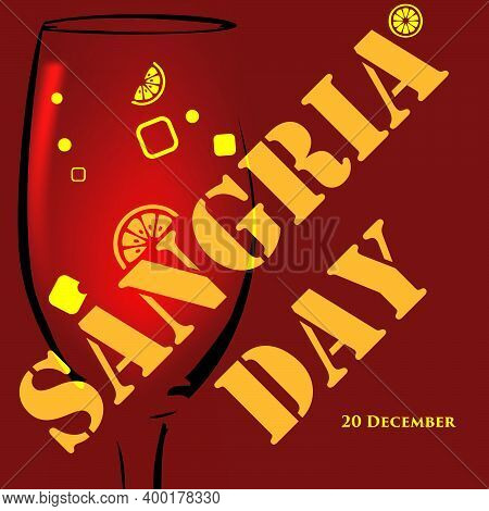 Poster For The Date Of Sangria Day, A Celebration Of An Alcoholic Drink Made From Wine, Water And Fr