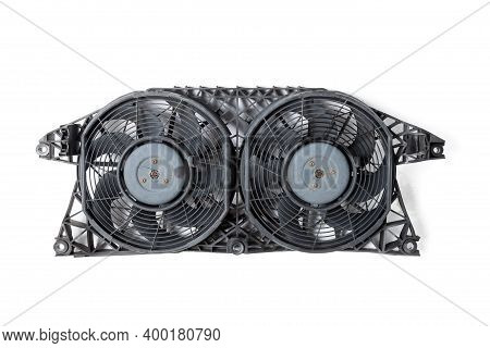 Engine Radiator Cooling Fan With Two Propellers On A White Isolated Background In A Photo Studio. Sp