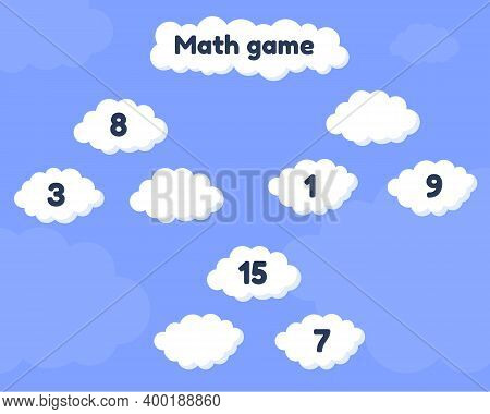 Math Game On Addition For Preschool And School Age Children. Fill The Missing Numbers. Clouds.