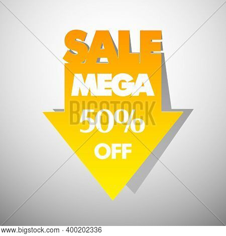 Mega Sale Arrow Banner In Pop-art Style. The Global Fall In Prices. 50  Off. Abstract Background. Ad