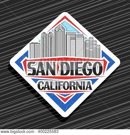 Vector Logo For San Diego, White Road Sign With Line Illustration Of Famous City Scape On Day Sky Ba