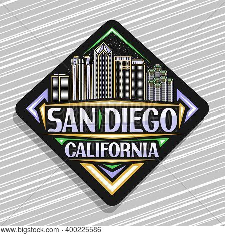 Vector Logo For San Diego, Black Rhombus Road Sign With Outline Illustration Of American City Scape