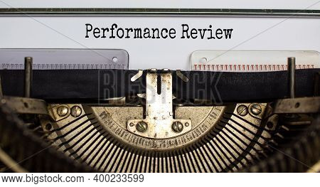 Performance Review Symbol. Words 'performance Review' Typed On Retro Typewriter. Business And Perfor