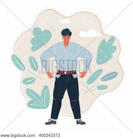 Vector Illustration Of Poor Man Turns His Pockets. Without Money And Work. Economic Crisis Concept.