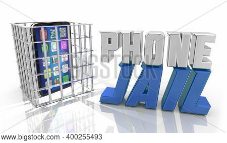 Phone Jail Prevent Stop Distraction Calls Texts Lock Up 3d Illustration