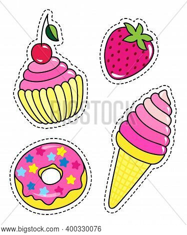 Fashion Patch Badges With Cupcake, Donut, Ice Cream And Strawberry. Set Of Stickers, Pins, Patches I