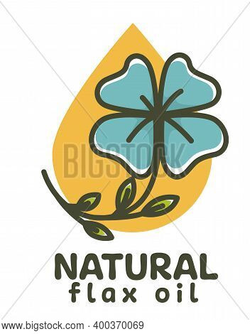 Natural Flax Oil, Natural Ingredient For Food