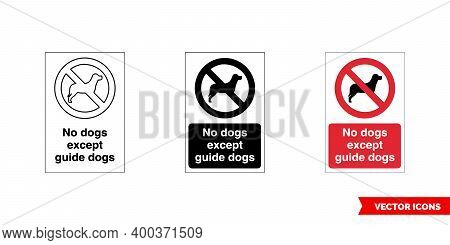 Prohibitory Sign No Dogs Except Guide Dogs Icon Of 3 Types Color, Black And White, Outline. Isolated