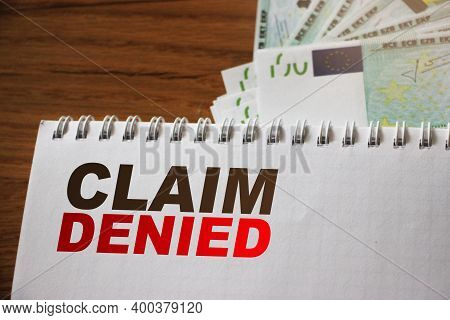 Text Claim Denied. Requested Reimbursement Payment Bill Refused Business Concept