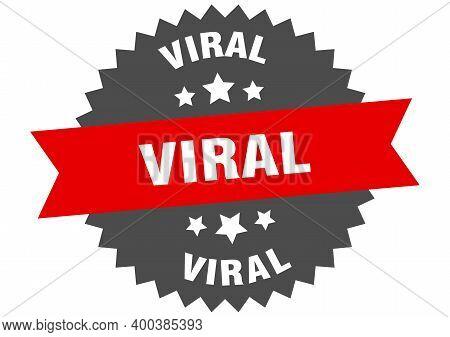 Viral Sign. Viral Circular Band Label. Round Viral Sticker