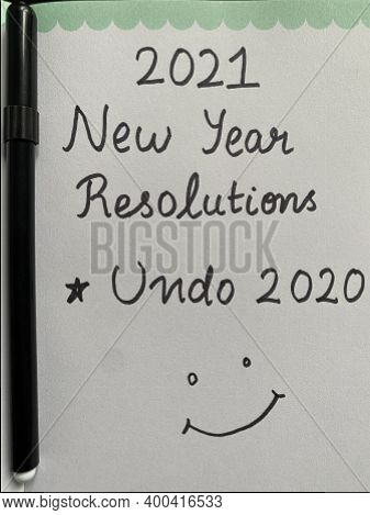 2021 New Year's Resolution Is To Undo The Year 2020