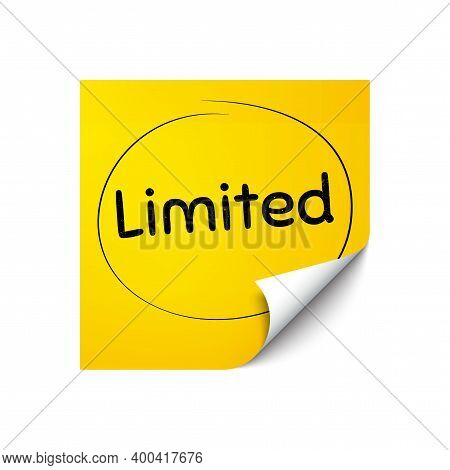 Limited Symbol. Sticker Note With Offer Message. Special Offer Sign. Sale. Yellow Sticker Banner. Li