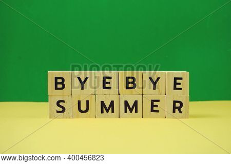 Bye Bye Summer Alphabet Letter On Green And Yellow Background