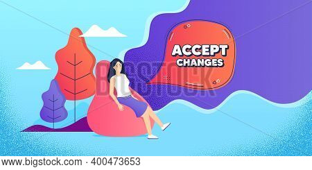 Accept Changes Motivation Message. Woman Relaxing In Bean Bag. Motivational Slogan. Inspiration Text