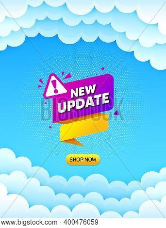 New Update Paper Banner. Cloud Sky Background With Offer Message. Important Message Tag. Exclamation