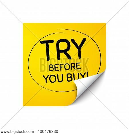 Try Before You Buy. Sticker Note With Offer Message. Special Offer Price Sign. Advertising Discounts
