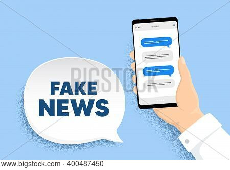 Fake News Symbol. Hand Hold Phone With Chat Messages. Media Newspaper Sign. Daily Information. Fake