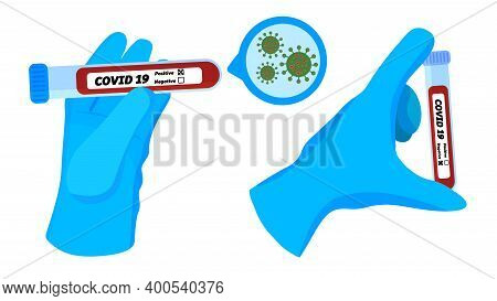Health Worker, Hand In Medical Gloves, Sample Test Tube With Blood Diagnosed Positive, Negative For