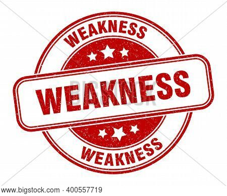 Weakness Stamp. Weakness Label. Round Grunge Sign