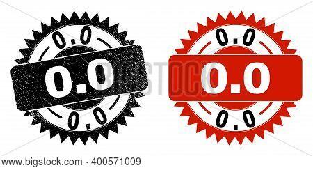 Black Rosette 0.0 Seal Stamp. Flat Vector Grunge Stamp With 0.0 Text Inside Sharp Rosette, And Origi