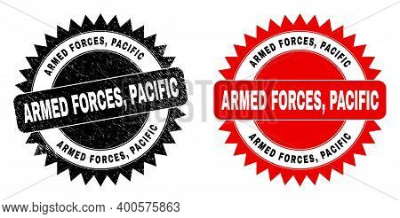 Black Rosette Armed Forces, Pacific Seal Stamp. Flat Vector Scratched Seal With Armed Forces, Pacifi