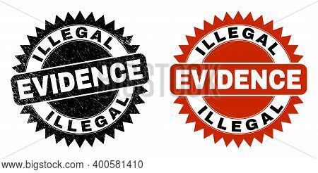 Black Rosette Illegal Evidence Seal. Flat Vector Distress Watermark With Illegal Evidence Text Insid