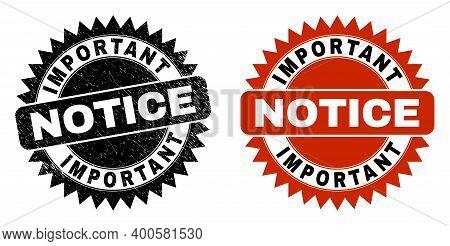 Black Rosette Important Notice Seal Stamp. Flat Vector Scratched Seal Stamp With Important Notice Me