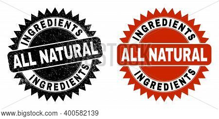 Black Rosette Ingredients All Natural Stamp. Flat Vector Scratched Watermark With Ingredients All Na
