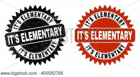 Black Rosette It S Elementary Watermark. Flat Vector Scratched Watermark With It S Elementary Title