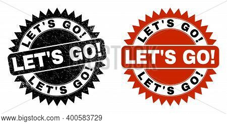 Black Rosette Let S Go Exciting Seal. Flat Vector Grunge Seal Stamp With Let S Go Exciting Phrase In
