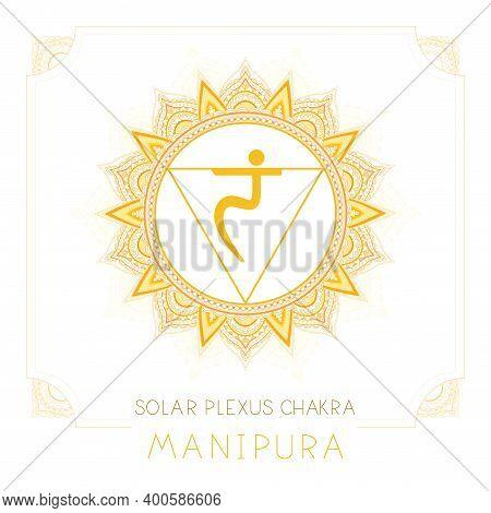Vector Illustration With Symbol Manipura - Solar Plexus Chakra And Decorative Frame On White Backgro