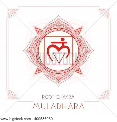 Vector Illustration With Symbol Muladhara - Root Chakra And Decorative Frame On White Background. Ro