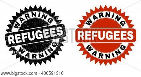 Black Rosette Warning Refugees Watermark. Flat Vector Scratched Seal Stamp With Warning Refugees Mes