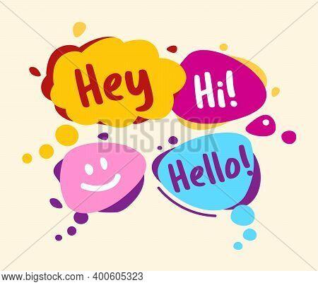 Concept Speech Bubbles In Comic Style. Hey, Hello, Hi, Smile
