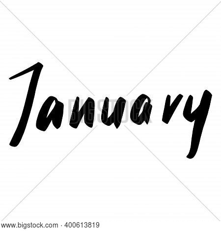 Hand Drawn Lettering Phrase January. Ink Brush Lettering For Winter Invitation Card. Month January F