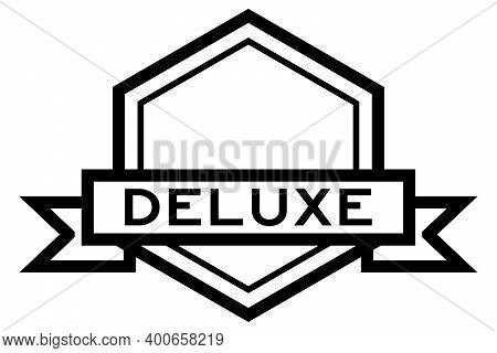 Vintage Black Color Hexagon Label Banner With Word Deluxe On White Background