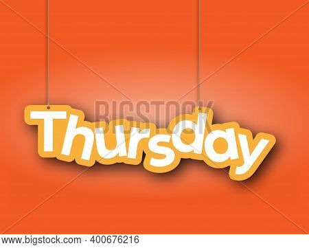 Thursday. A Sign With The Name Of The Month Of The Year Hangs On The Ropes. Vector Illustration For