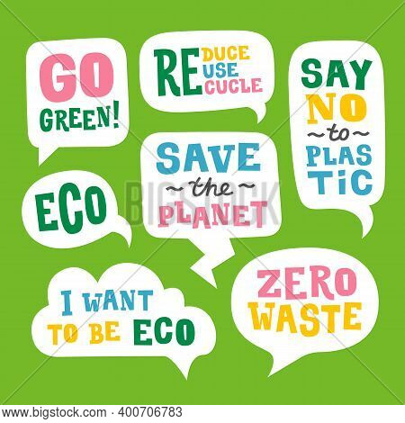 Speech Bubbles Set With Quotes About The Environment. Ecological Stickers. Protest Statement Slogans
