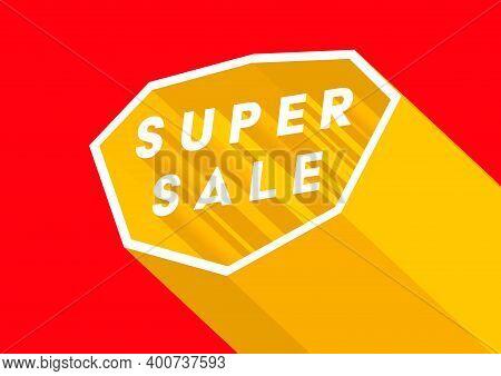 Super Sale Poster Or Flyer Design. Super Online Sale Banner Template.