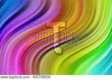 Tau Sign. Tau Letter, Greek Alphabet Symbol, Rainbow Glitter Background