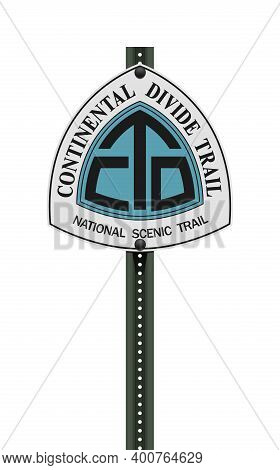 Vector Illustration Of The Continental Divide Trail Road Sign On Post