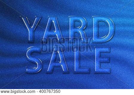 Yard Sale Sign, Yard Sale Text, Blue Glitter Background
