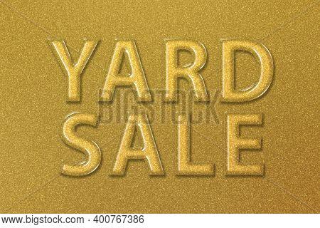 Yard Sale Sign, Yard Sale Text, Gold Background