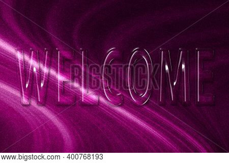 Welcome Poster, Welcome Letters Banner, Greeting Card, Magenta Background