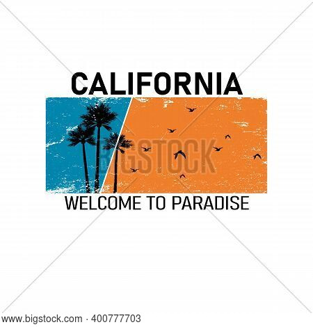 California Welcome To Paradise Lettering With Palms Illustration. California Long Beach. Retro Vinta