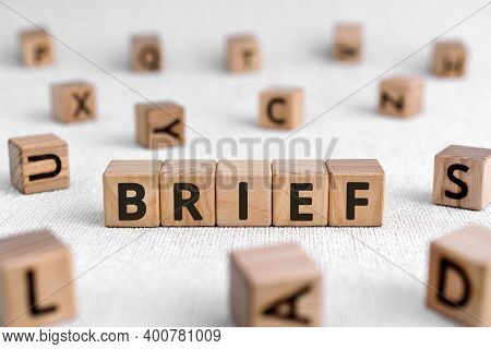 Brief - Words From Wooden Blocks With Letters, Of Short Duration Instruct Or Inform Brief Concept, W
