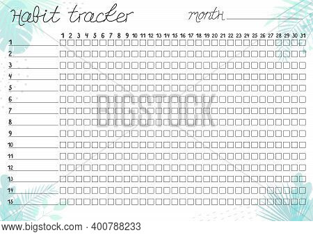 Printable A4 Paper Sheet With Tropical Leaves  And Lines For Marks For Fulfilled Habits. Minimalist