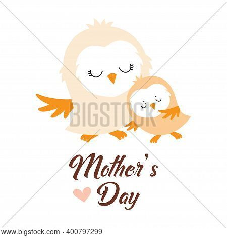 Greeting Card For Mothers Day, Cute Mama Owl Hugging Her Baby, Vector Illustration
