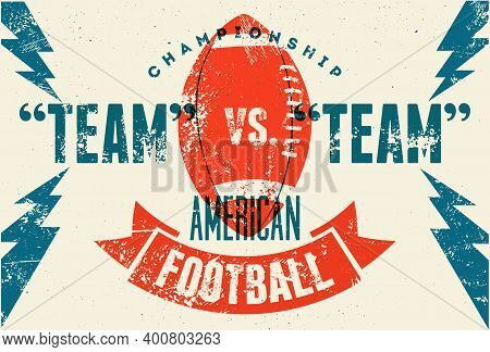 American Football Championship Typographical Vintage Style Poster. Retro Vector Illustration.